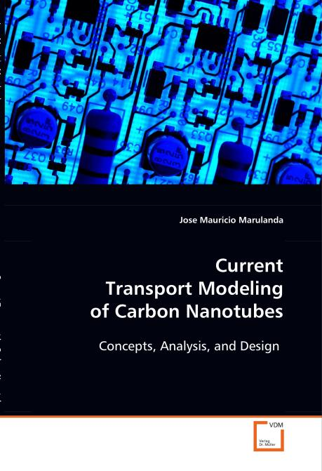 Current Transport Modeling of Carbon Nanotubes. Edition No. 1 - Product Image