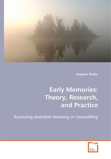 Early Memories: Theory, Research, and Practice. Edition No. 1 - Product Image