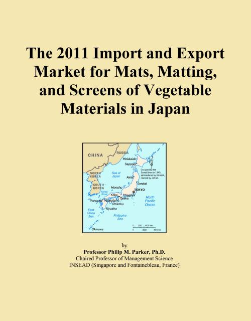 The 2011 Import and Export Market for Mats, Matting, and Screens of Vegetable Materials in Japan - Product Image