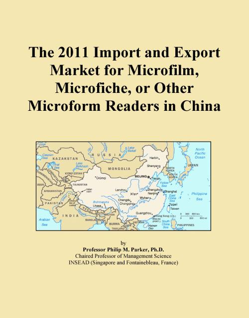 The 2011 Import and Export Market for Microfilm, Microfiche, or Other Microform Readers in China - Product Image