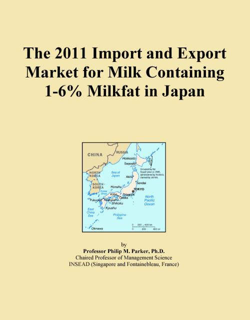 The 2011 Import and Export Market for Milk Containing 1-6% Milkfat in Japan - Product Image