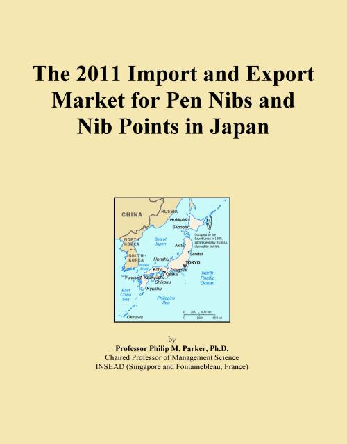 The 2011 Import and Export Market for Pen Nibs and Nib Points in Japan - Product Image