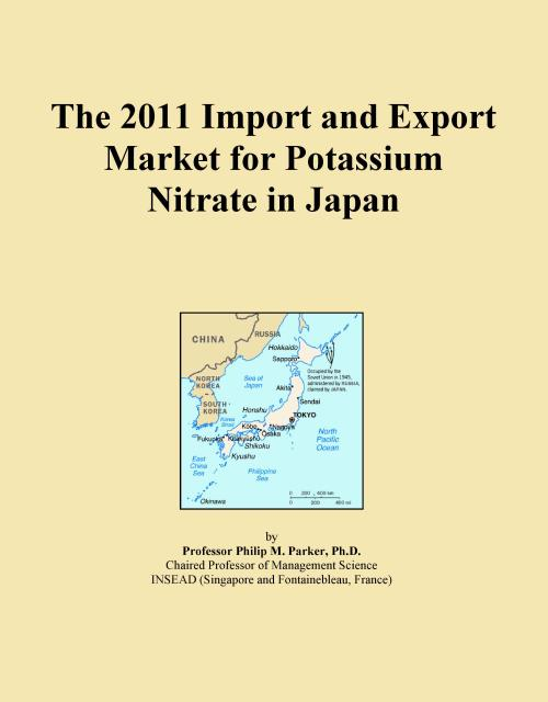 The 2011 Import and Export Market for Potassium Nitrate in Japan - Product Image