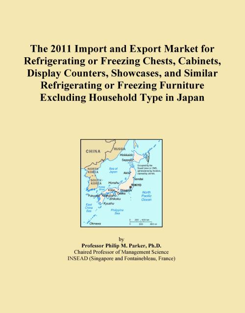 The 2011 Import and Export Market for Refrigerating or Freezing Chests, Cabinets, Display Counters, Showcases, and Similar Refrigerating or Freezing Furniture Excluding Household Type in Japan - Product Image