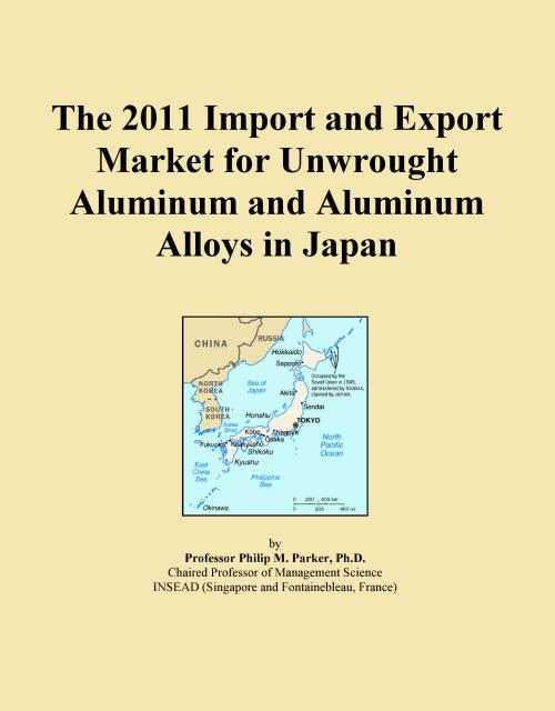 The 2011 Import and Export Market for Unwrought Aluminum and Aluminum Alloys in Japan - Product Image