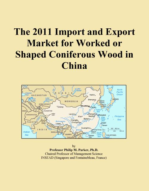 The 2011 Import and Export Market for Worked or Shaped Coniferous Wood in China - Product Image