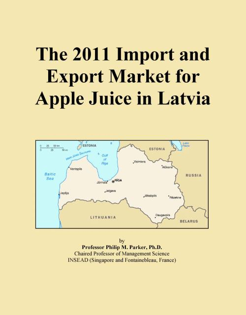 The 2011 Import and Export Market for Apple Juice in Latvia - Product Image