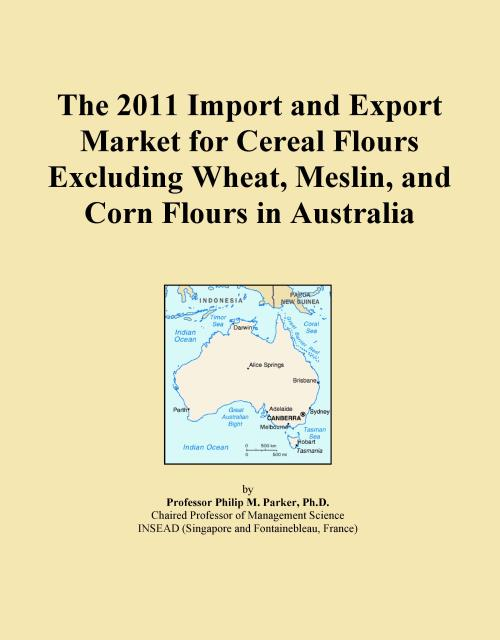 The 2011 Import and Export Market for Cereal Flours Excluding Wheat, Meslin, and Corn Flours in Australia - Product Image