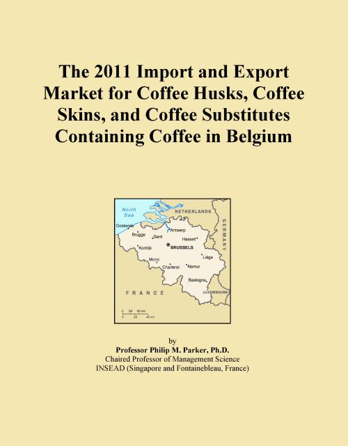 The 2011 Import and Export Market for Coffee Husks, Coffee Skins, and Coffee Substitutes Containing Coffee in Belgium - Product Image