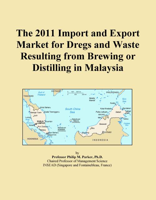 The 2011 Import and Export Market for Dregs and Waste Resulting from Brewing or Distilling in Malaysia - Product Image