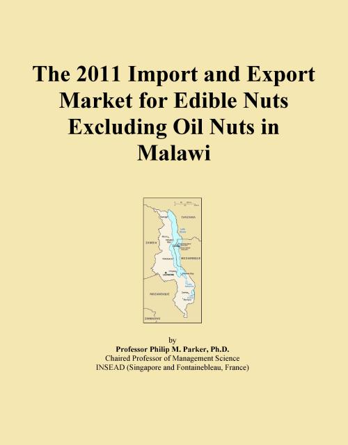 The 2011 Import and Export Market for Edible Nuts Excluding Oil Nuts in Malawi - Product Image