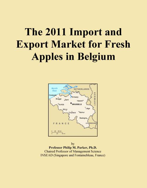 The 2011 Import and Export Market for Fresh Apples in Belgium - Product Image