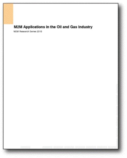 M2M Applications in the Oil and Gas Industry, 3rd Edition - Product Image