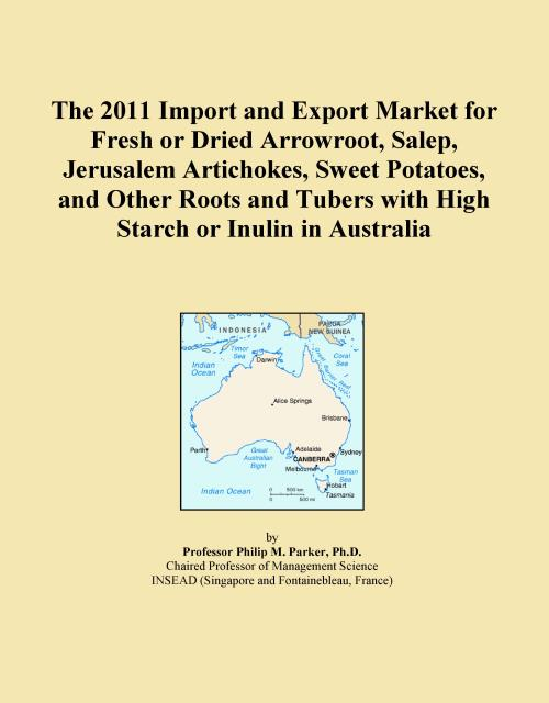 The 2011 Import and Export Market for Fresh or Dried Arrowroot, Salep, Jerusalem Artichokes, Sweet Potatoes, and Other Roots and Tubers with High Starch or Inulin in Australia - Product Image