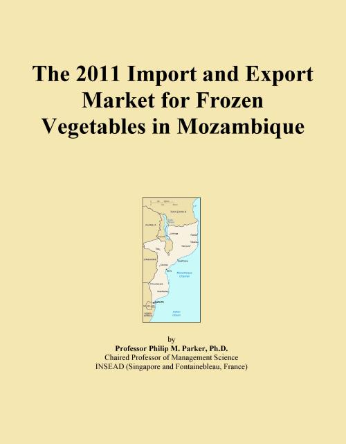 The 2011 Import and Export Market for Frozen Vegetables in Mozambique - Product Image