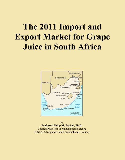 The 2011 Import and Export Market for Grape Juice in South Africa - Product Image