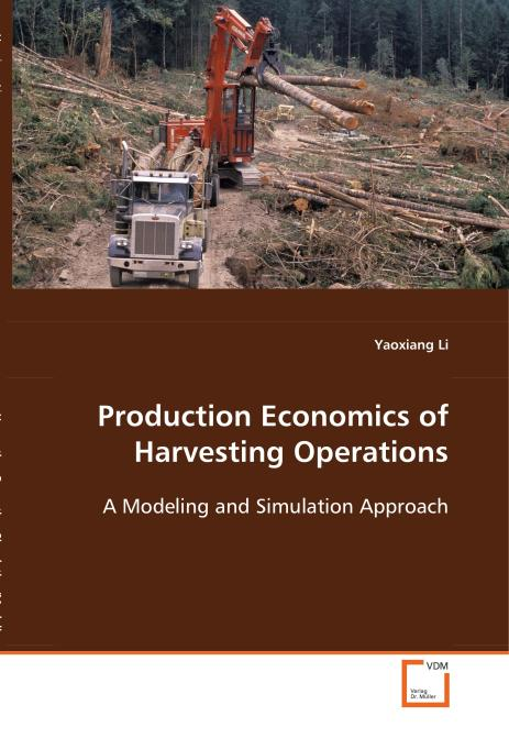 Production Economics of Harvesting Operations. Edition No. 1 - Product Image