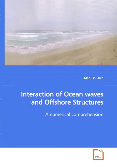 Interaction of Ocean waves and Offshore Structures. Edition No. 1 - Product Image