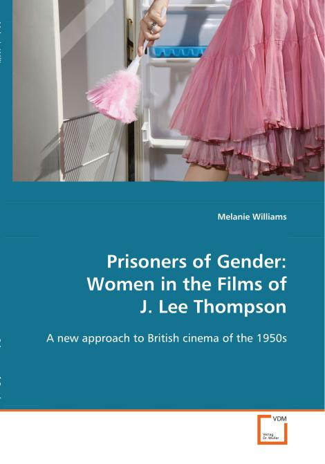 Prisoners of Gender: Women in the Films of J. 