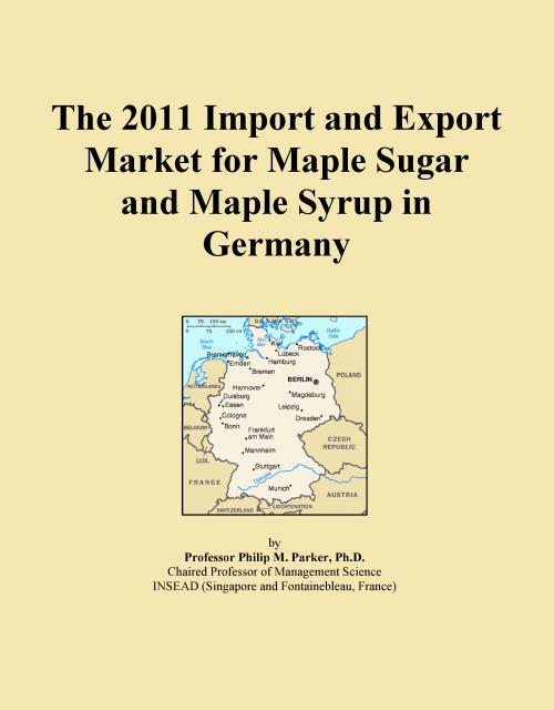 The 2011 Import and Export Market for Maple Sugar and Maple Syrup in Germany - Product Image