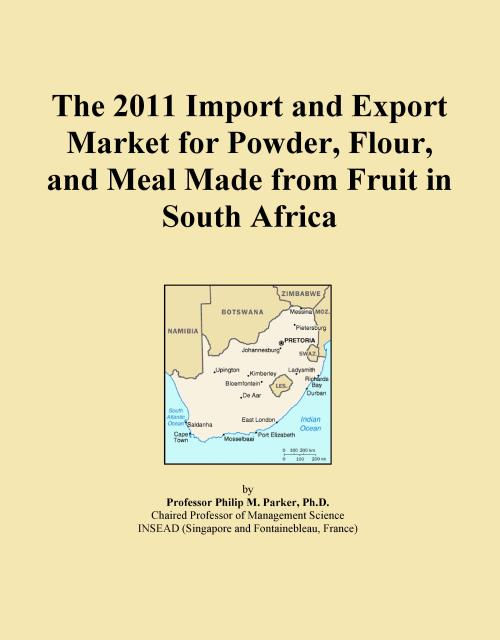 The 2011 Import and Export Market for Powder, Flour, and Meal Made from Fruit in South Africa - Product Image