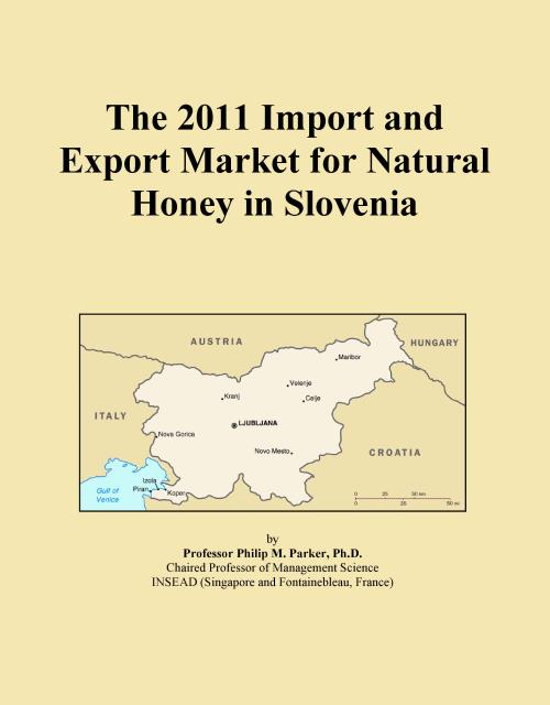 The 2011 Import and Export Market for Natural Honey in Slovenia - Product Image