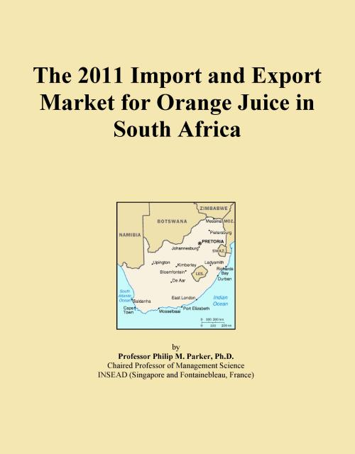 The 2011 Import and Export Market for Orange Juice in South Africa - Product Image
