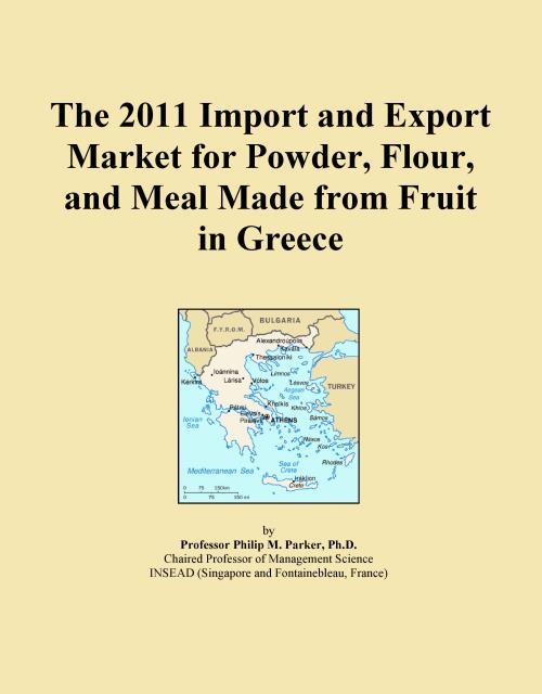 The 2011 Import and Export Market for Powder, Flour, and Meal Made from Fruit in Greece - Product Image