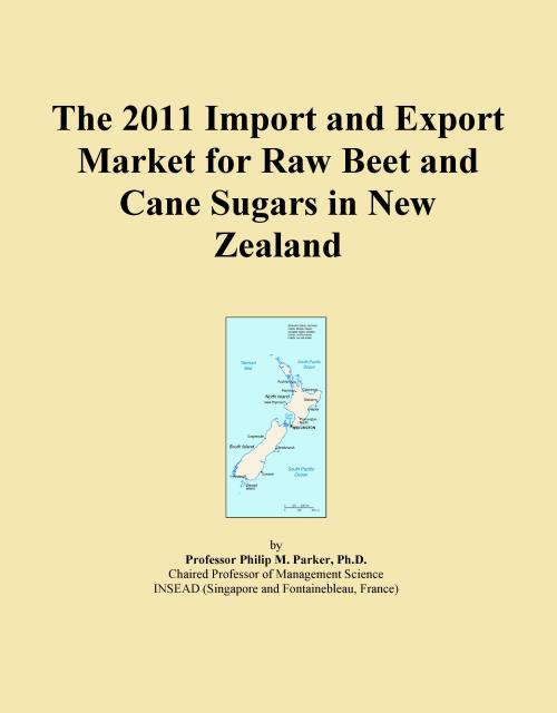 The 2011 Import and Export Market for Raw Beet and Cane Sugars in New Zealand - Product Image