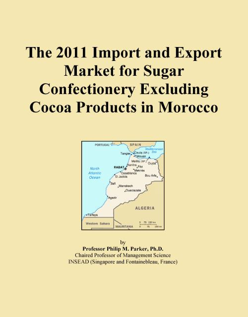 The 2011 Import and Export Market for Sugar Confectionery Excluding Cocoa Products in Morocco - Product Image