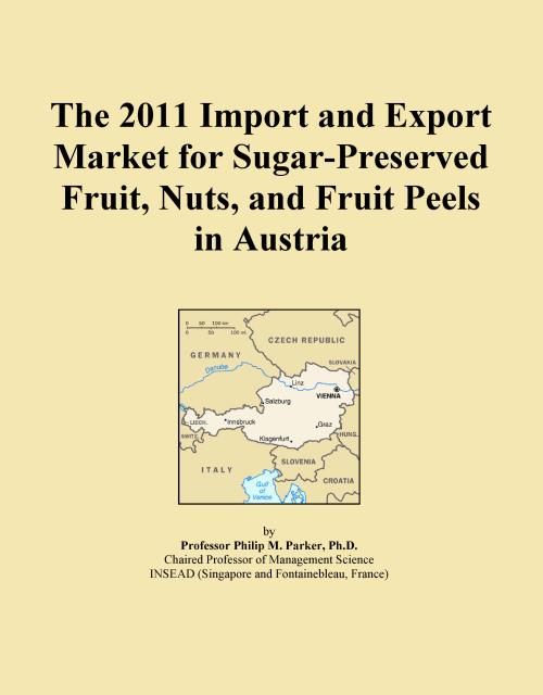The 2011 Import and Export Market for Sugar-Preserved Fruit, Nuts, and Fruit Peels in Austria - Product Image