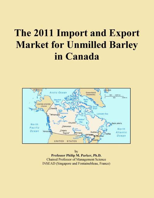 The 2011 Import and Export Market for Unmilled Barley in Canada - Product Image