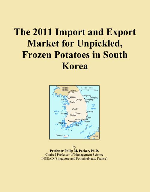 The 2011 Import and Export Market for Unpickled, Frozen Potatoes in South Korea - Product Image