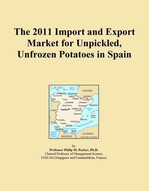The 2011 Import and Export Market for Unpickled, Unfrozen Potatoes in Spain - Product Image