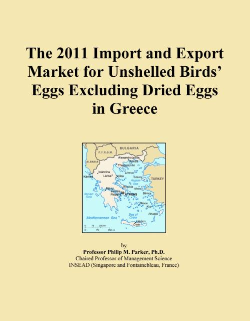 The 2011 Import and Export Market for Unshelled Birds' Eggs Excluding Dried Eggs in Greece - Product Image