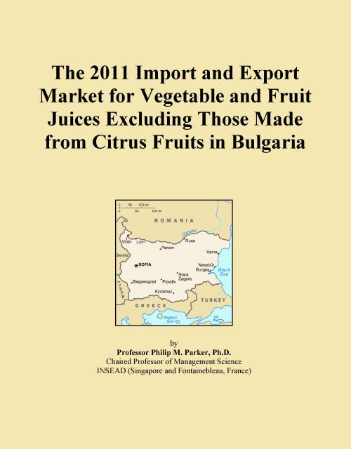 The 2011 Import and Export Market for Vegetable and Fruit Juices Excluding Those Made from Citrus Fruits in Bulgaria - Product Image