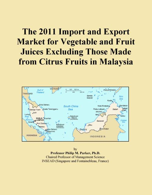 The 2011 Import and Export Market for Vegetable and Fruit Juices Excluding Those Made from Citrus Fruits in Malaysia - Product Image