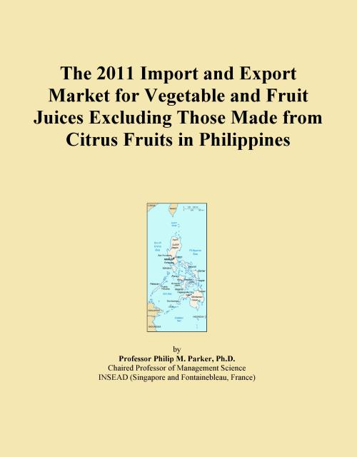 The 2011 Import and Export Market for Vegetable and Fruit Juices Excluding Those Made from Citrus Fruits in Philippines - Product Image