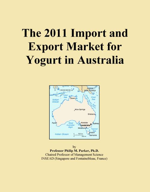 The 2011 Import and Export Market for Yogurt in Australia - Product Image