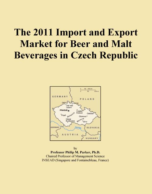 The 2011 Import and Export Market for Beer and Malt Beverages in Czech Republic - Product Image