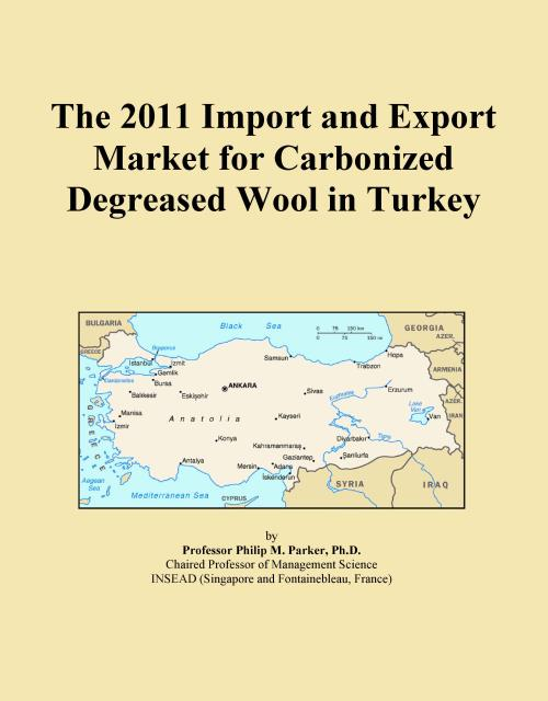 The 2011 Import and Export Market for Carbonized Degreased Wool in Turkey - Product Image