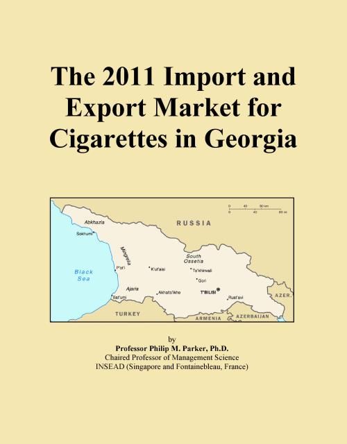 The 2011 Import and Export Market for Cigarettes in Georgia - Product Image