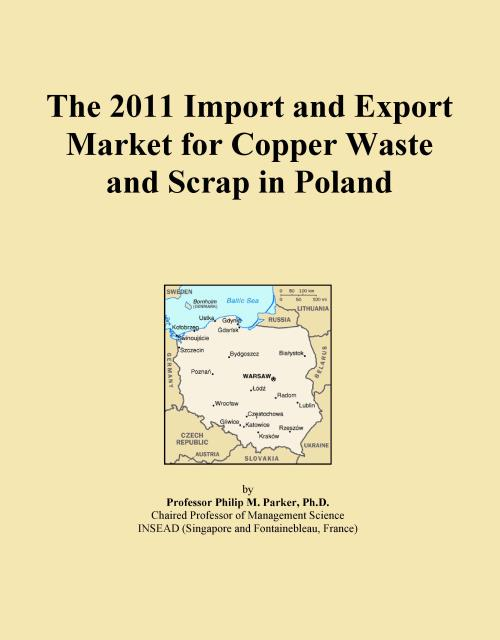 The 2011 Import and Export Market for Copper Waste and Scrap in Poland - Product Image