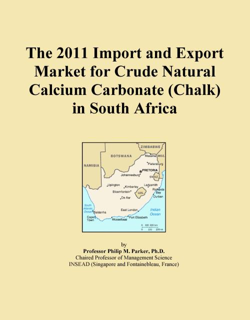 The 2011 Import and Export Market for Crude Natural Calcium Carbonate (Chalk) in South Africa - Product Image