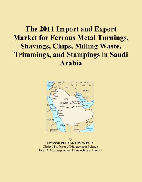 The 2011 Import and Export Market for Ferrous Metal Turnings, Shavings, Chips, Milling Waste, Trimmings, and Stampings in Saudi Arabia - Product Image