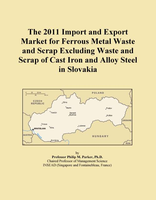 The 2011 Import and Export Market for Ferrous Metal Waste and Scrap Excluding Waste and Scrap of Cast Iron and Alloy Steel in Slovakia - Product Image