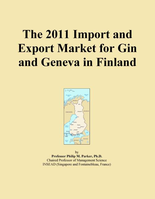 The 2011 Import and Export Market for Gin and Geneva in Finland - Product Image