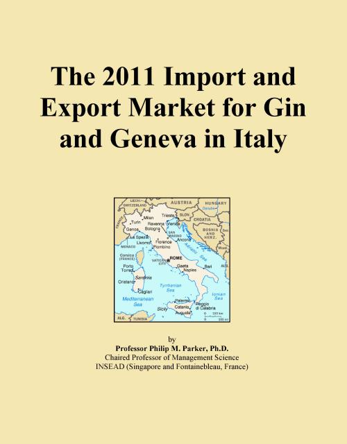 The 2011 Import and Export Market for Gin and Geneva in Italy - Product Image
