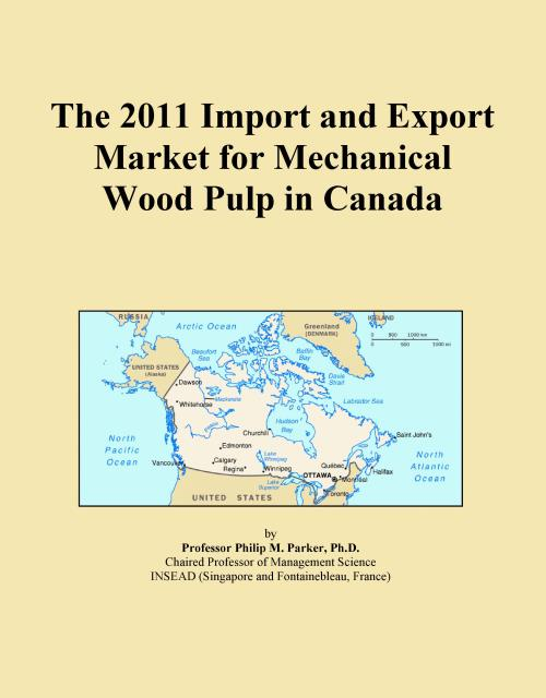 The 2011 Import and Export Market for Mechanical Wood Pulp in Canada - Product Image