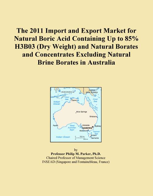The 2011 Import and Export Market for Natural Boric Acid Containing Up to 85% H3B03 (Dry Weight) and Natural Borates and Concentrates Excluding Natural Brine Borates in Australia - Product Image